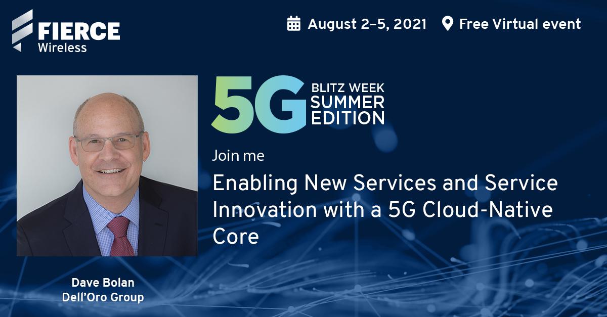 5G Blitz Week Summer Edition, Fierce Wireless, 5G Cloud-Native Core
